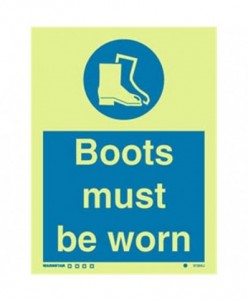 Boots Must Be Worn Sign-Photoluminscent