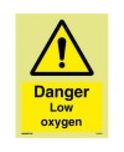 Danger low oxygen sign-Photoluminscent