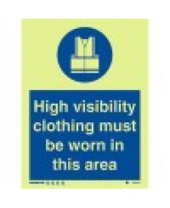 High Visibility Clothing Must Be Worn Signs-Photoluminscent