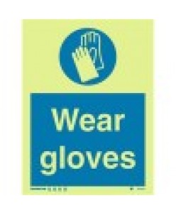 Wear Gloves Sign-photoluminscent
